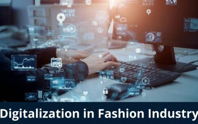 Digitalization in Fashion Industry